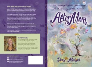"Jacket art for ""After Mom,"" a book by Diane Michael"