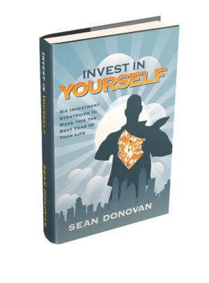 """Invest in Yourself: Six Strategies to Make this the Best Year of Your Life"" book cover"