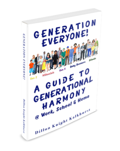 "Cover art for ""Generation Everyone! A Guide to Generational Harmony at Work, School & Home"" book by Dillon Knight Kalkhurst"