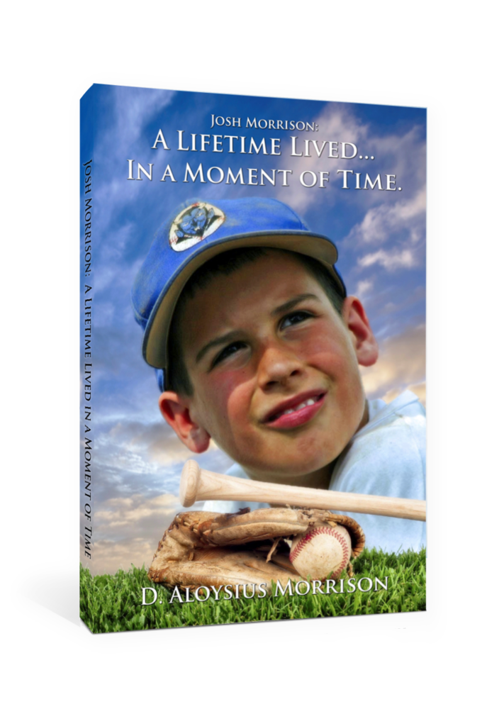 """Cover art for """"Josh Morrison: A Lifetime Lived... In a Moment of Time"""" a book by Don Aloysius Morrison"""