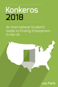 "Front cover of Lou Paris's book ""Konkeros 2018: An International Student's Guide to Finding Employment in the US"""